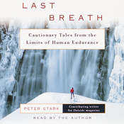 Last Breath: Cautionary Tales from the Limits of Human Endurance audiobook download
