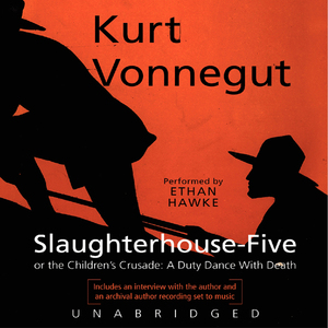 Slaughterhouse-five-or-the-childrens-crusade-a-duty-dance-with-death-unabridged-audiobook