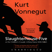 Slaughterhouse-Five or The Children's Crusade: A Duty Dance with Death (Unabridged) audiobook download