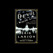 The Devil in the White City: Murder, Magic and Madness at the Fair That Changed America audiobook download