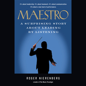 Maestro: A Surprising Story About Leading by Listening (Unabridged) audiobook download