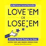 Love 'Em or Lose 'Em: Getting Good People to Stay audiobook download