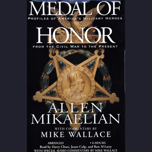Medal-of-honor-profiles-of-americas-military-heroes-from-the-civil-war-to-the-present-audiobook