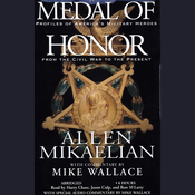 Medal of Honor: Profiles of America's Military Heroes from the Civil War to the Present audiobook download