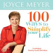 100 Ways To Simplify Your Life (Unabridged) audiobook download