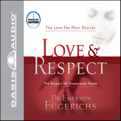 Love & Respect (Unabridged) audiobook download