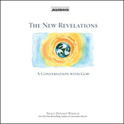 The New Revelations: A Conversation with God audiobook download