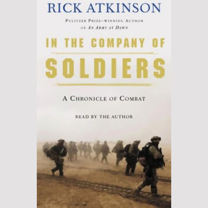 In-the-company-of-soldiers-a-chronicle-of-combat-audiobook