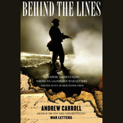 Behind the Lines: Powerful and Revealing American and Foreign War Letters & One Man's Search to Find Them audiobook download