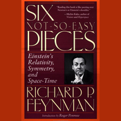 Six Not-So-Easy Pieces: Einstein's Relativity, Symmetry, and Space-Time audiobook download