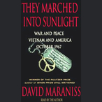 They-marched-into-sunlight-war-and-peace-vietnam-and-america-october-1967-audiobook