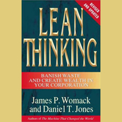 Lean Thinking: Banish Waste and Create Wealth in Your Corporation, Revised and Updated audiobook download