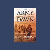 An Army at Dawn: The War in North Africa, 1942-1943 audiobook download