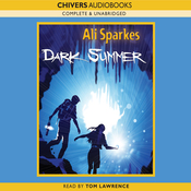 Dark Summer (Unabridged) audiobook download