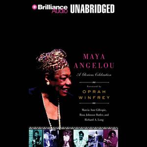 Maya-angelou-a-glorious-celebration-unabridged-audiobook