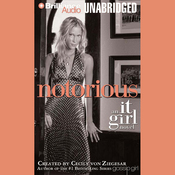 Notorious: An It Girl Novel (Unabridged) audiobook download