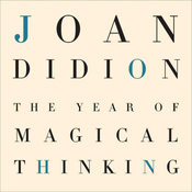 The Year of Magical Thinking (Unabridged) audiobook download