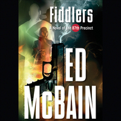 Fiddlers: A Novel of the 87th Precinct (Unabridged) audiobook download