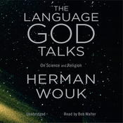 The Language God Talks: On Science and Religion (Unabridged) audiobook download