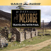 31 Days to Get the Message: Traveling with Paul (Unabridged) audiobook download