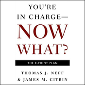 You're in Charge, Now What?: The 8 Point Plan audiobook download