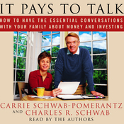 It Pays to Talk: How to Have the Essential Conversations with Your Family About Money and Investing audiobook download