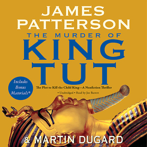 The-murder-of-king-tut-the-plot-to-kill-the-child-king-unabridged-audiobook