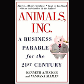 Animals, Inc.: A Business Parable for the 21st Century audiobook download