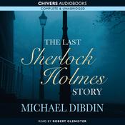 The Last Sherlock Holmes Story (Unabridged) audiobook download