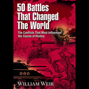50 Battles That Changed the World audiobook download