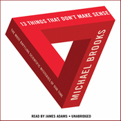 13 Things That Don't Make Sense: The Most Baffling Scientific Mysteries of Our Time (Unabridged) audiobook download