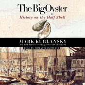 The Big Oyster: History on the Half Shell audiobook download