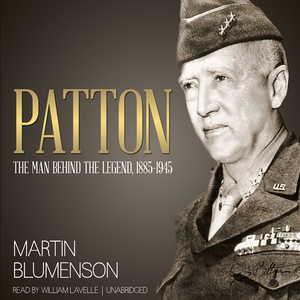 Patton-the-man-behind-the-legend-1885-1945-unabridged-audiobook