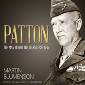 Patton: The Man Behind the Legend, 1885-1945 (Unabridged) audiobook download
