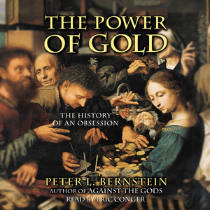 The-power-of-gold-the-history-of-an-obsession-audiobook