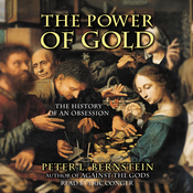The Power of Gold: The History of an Obsession audiobook download