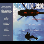 No Room for Error: The Covert Operations of America's Special Tactics Units from Iran to Afghanistan audiobook download