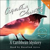 A Caribbean Mystery: A Miss Marple Mystery (Unabridged) audiobook download