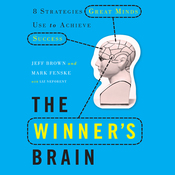 The Winner's Brain: 8 Strategies Great Minds Use to Achieve Success (Unabridged) audiobook download