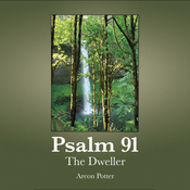 Psalm 91: The Dweller audiobook download