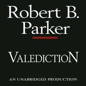 Valediction-a-spenser-novel-unabridged-audiobook
