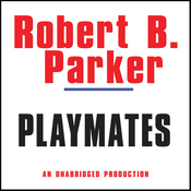 Playmates: A Spenser Novel (Unabridged) audiobook download