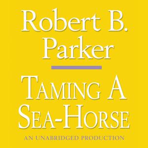 Taming-a-sea-horse-a-spenser-novel-unabridged-audiobook