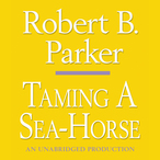 Taming-a-sea-horse-a-spenser-novel-unabridged-audiobook