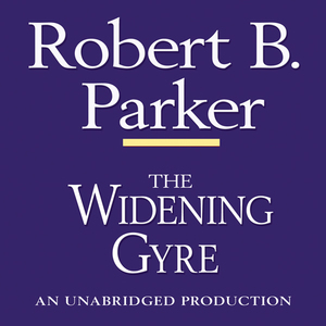 The-widening-gyre-a-spenser-novel-unabridged-audiobook