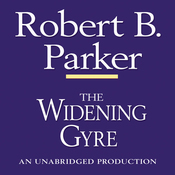 The Widening Gyre: A Spenser Novel (Unabridged) audiobook download