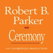 Ceremony: A Spenser Novel (Unabridged) audiobook download