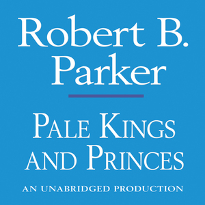 Pale-kings-and-princes-a-spenser-novel-unabridged-audiobook