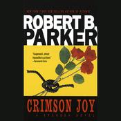 Crimson Joy: A Spenser Novel (Unabridged) audiobook download