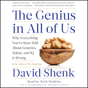 The Genius in All of Us: Why Everything You've Been Told about Genetics, Talent and IQ is Wrong (Unabridged) audiobook download